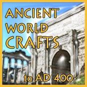 Ancient World Crafts